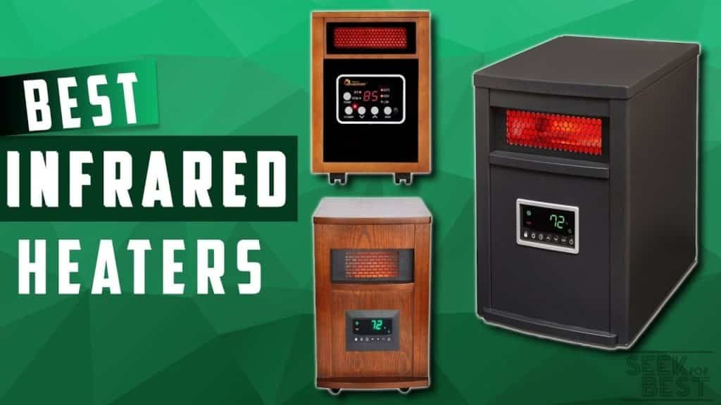 Top 10 Best Infrared Heaters for the Money