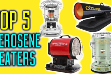 Top 5 Best Indoor Kerosene Heaters For The Money Reviewed